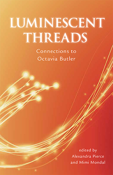 Luminescent Threads: Connections to Octavia Butler