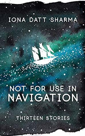 A Delicate Magic: Iona Datt Sharma's Not For Use in Navigation