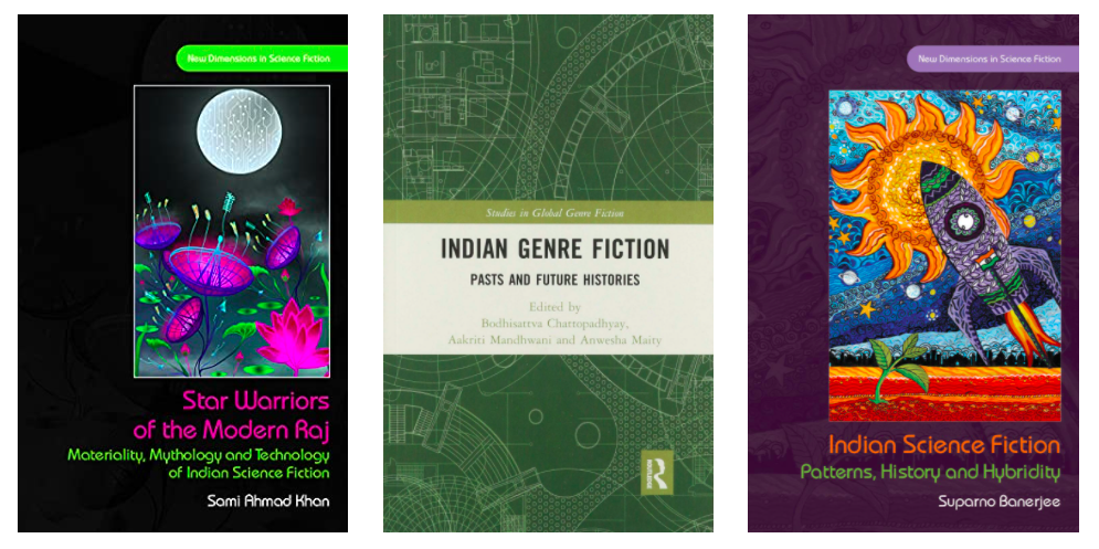Star Warriors of the Modern Raj: Materiality, Mythology and Technology of Indian Science Fiction by Sami Ahmad Khan