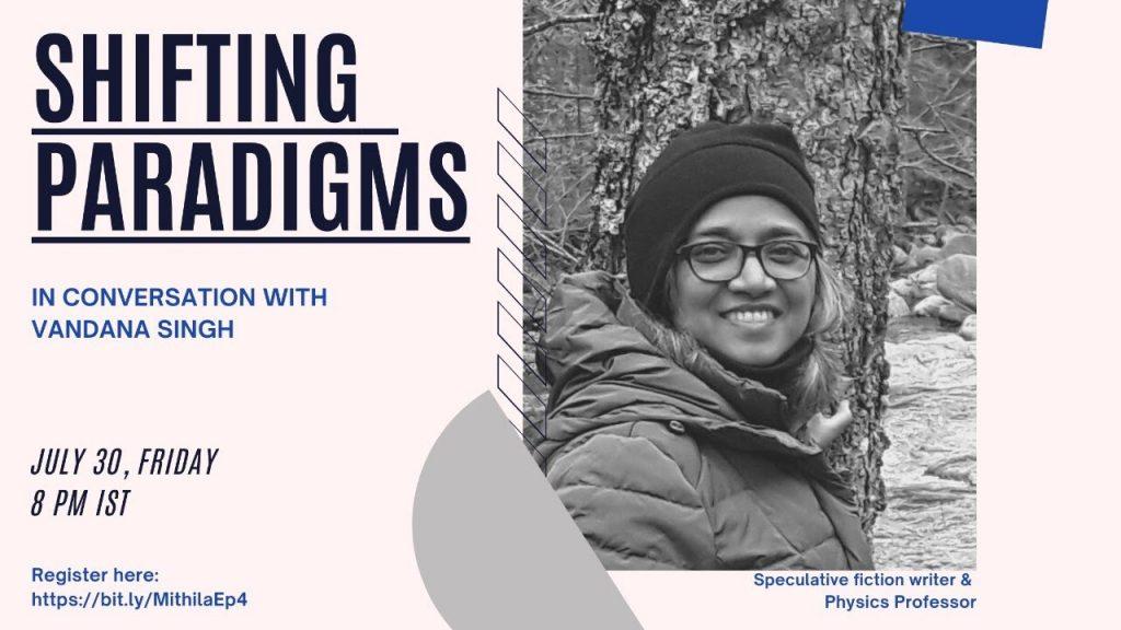 Shifting Paradigms: Vandana Singh - The Mithila Review Show